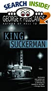 King Suckerman by  George P. Pelecanos (Mass Market Paperback - August 1998)