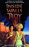 Inside the Walls of Troy (Laurel-Leaf Books) - book cover picture