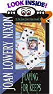 Playing for Keeps by  Joan Lowery Nixon (Mass Market Paperback - January 2003)