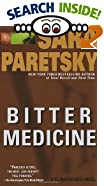 Bitter Medicine by  Sara Paretsky (Mass Market Paperback - April 1999)