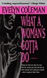 What a Woman's Gotta Do - book cover picture
