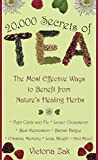 20,000 Secrets of Tea : The Most Effective Ways to Benefit from Nature's Healing Herbs - book cover picture