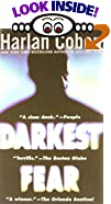 Darkest Fear by  Harlan Coben (Mass Market Paperback - May 2001)