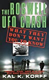 The Roswell UFO Crash : What They Don't Want You to Know - book cover picture