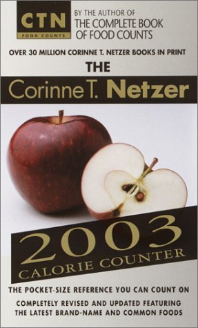 The Corinne T. Netzer 2003 Calorie Counter