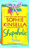 Shopaholic & Baby (2007) (Book) written by Sophie Kinsella