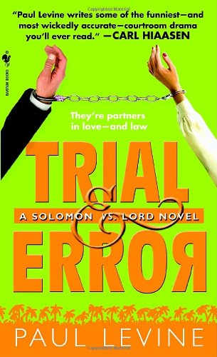 Trial and Error by Paul Levine
