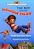 The Boy with the Helium Head (First Choice Chapter Book) - book cover picture
