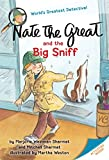 Nate the Great and the Big Sniff (Nate the Great (Paper)) by Marjorie Weinman Sharmat