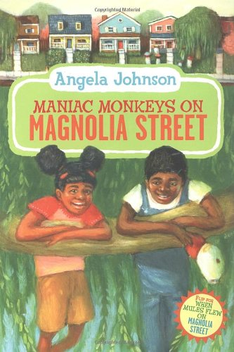 Maniac Monkeys On Magnolia Street And When Mules Flew On Magnolia Street