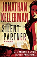 Silent Partner by Jonathan Kellerman, Ande Parks,�and Michael Gaydos