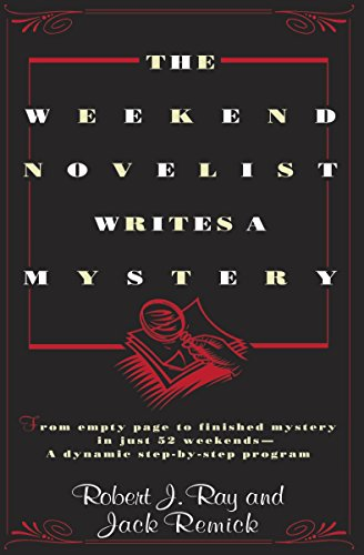 The Weekend Novelist Writes a Mystery - Robert J. Ray, Jack Remick
