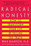Radical Honesty : How To Transform Your Life By Telling The Truth - book cover picture