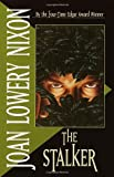 The Stalker by  Joan Lowery Nixon (Paperback)
