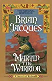 Martin the Warrior (Redwall, Book 6) - book cover picture