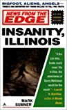 News from the Edge : Insanity, Illinois - book cover picture