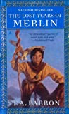 The Lost Years of Merlin (Lost Years of Merlin, Bk. 1) - book cover picture