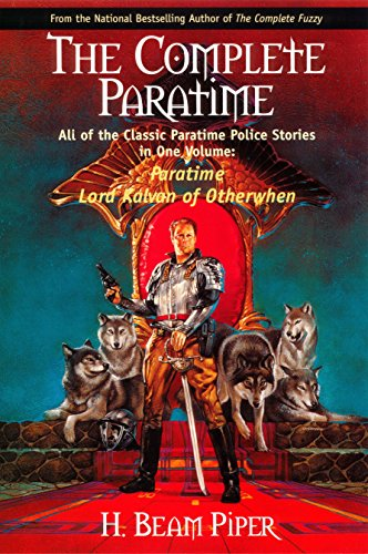 The Complete Paratime by H. Beam Piper cover illustration by David Dornan, 2001