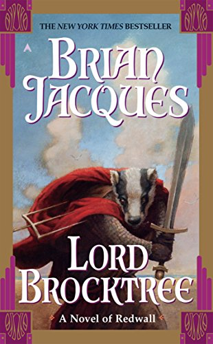 Lord Brocktree: A Novel of Redwall, Jacques, Brian