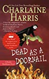 Dead as a Doornail (Southern Vampire Mysteries) (Sookie Stackhouse Novels)