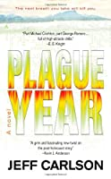 REVIEW: Plague Year by Jeff Carlson