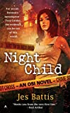 Jes Battis- Night Child (Osi 1)