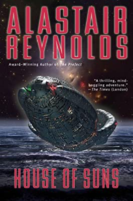 REVIEW: House of Suns by Alastair Reynolds