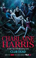 Club Dead (TV Tie-In) by Charlaine Harris