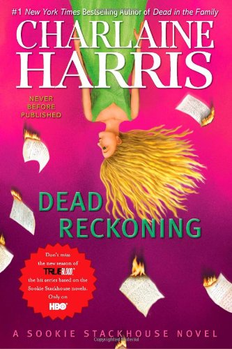 Dead Reckoning (Sookie Stackhouse, Book 11) (Sookie Stackhouse/True Blood)