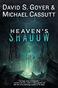 Heaven's Shadow by David S. Goyer�and Michael Cassutt