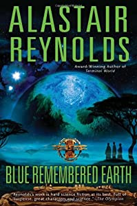REVIEW: Blue Remembered Earth by Alastair Reynolds