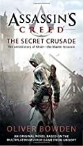 The Secret Crusade by Oliver Bowden