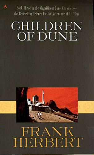 Children of Dune (Dune Chronicles, Book Three), Herbert, Frank