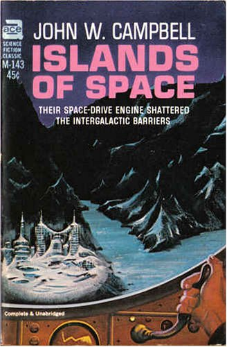 Islands of Space, John W. Campbell; John W. Campbell