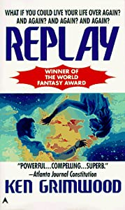 REVIEW: Replay by Ken Grimwood