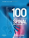100 Challenging Spinal Pain Syndrome Cases
