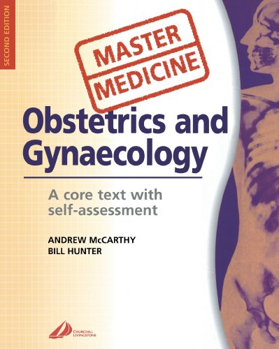 MASTER MEDICINE:  OBSTETRICS & GYNECOLOGY: A CORE TEXT WITH SELF ASSESSMENT 2ED