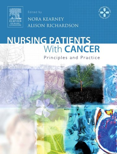 NURSING PATIENTS WITH CANCER: PRINCIPLES AND PRACTICE