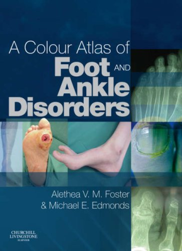 A COLOUR ATLAS OF FOOT & ANKLE DISORDERS