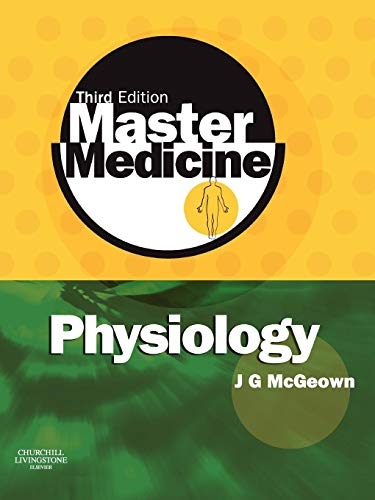 PDF Master Medicine Physiology A core text of human physiology with self assessment 3e