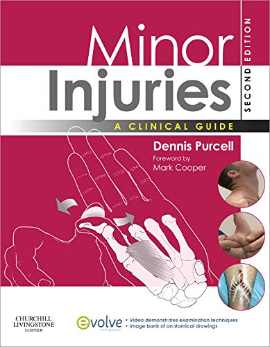 MINOR INJURIES: A CLINICAL GUIDE 2ED