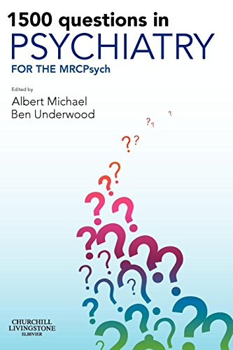 1500 QUESTIONS IN PSYCHIATRY: FOR THE MRCPSYCH