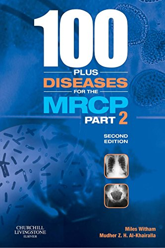 100 PLUS DISEASES FOR THE MRCP PART-II, 2ED