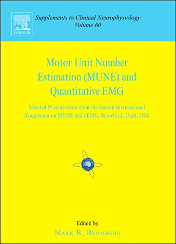 MOTOR UNIT NUMBER ESTIMATION AND QUANTITATIVE EMG: PROCEEDINGS OF THE SECOND INTERNATIONAL SYMPOSIUM ON MUNE AND QEMG, SNOWBIRD, UTAH, USA, 18-2 AUGUST 26