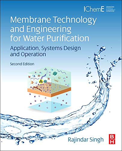 PDF Membrane Technology and Engineering for Water Purification Second Edition Application Systems Design and Operation