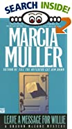 Leave a Message for Willie by  Marcia Muller (Author) (Mass Market Paperback - July 1994)