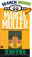 Shape of Dread, The by  Marcia Muller (Author) (Mass Market Paperback - October 1990)