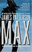 MAX: A Maximum Ride Novel by James Patterson