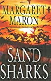 Sand Sharks by Margaret Maron