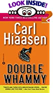 Double Whammy by  Carl Hiaasen (Author) (Paperback - March 1989) 
